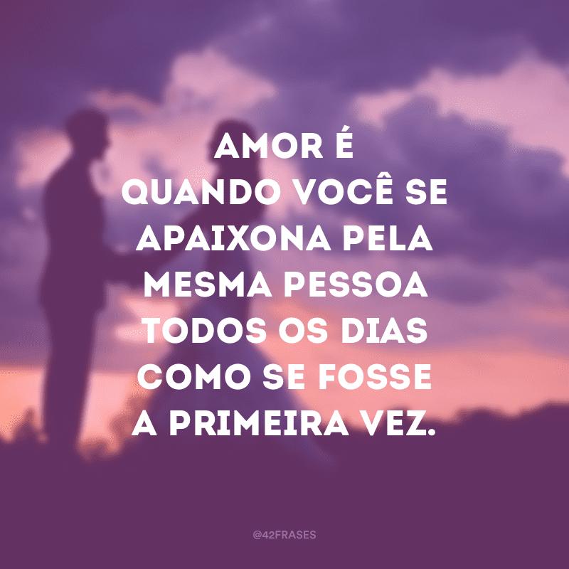 91 Frases Apaixonadas Que São Fantásticas Para Declarar Seu Amor