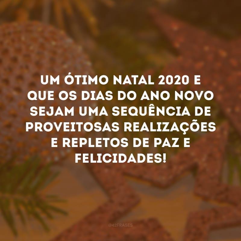 Um ótimo Natal 2020 e que os dias do Ano Novo sejam uma sequência de proveitosas realizações e repletos de paz e felicidades!