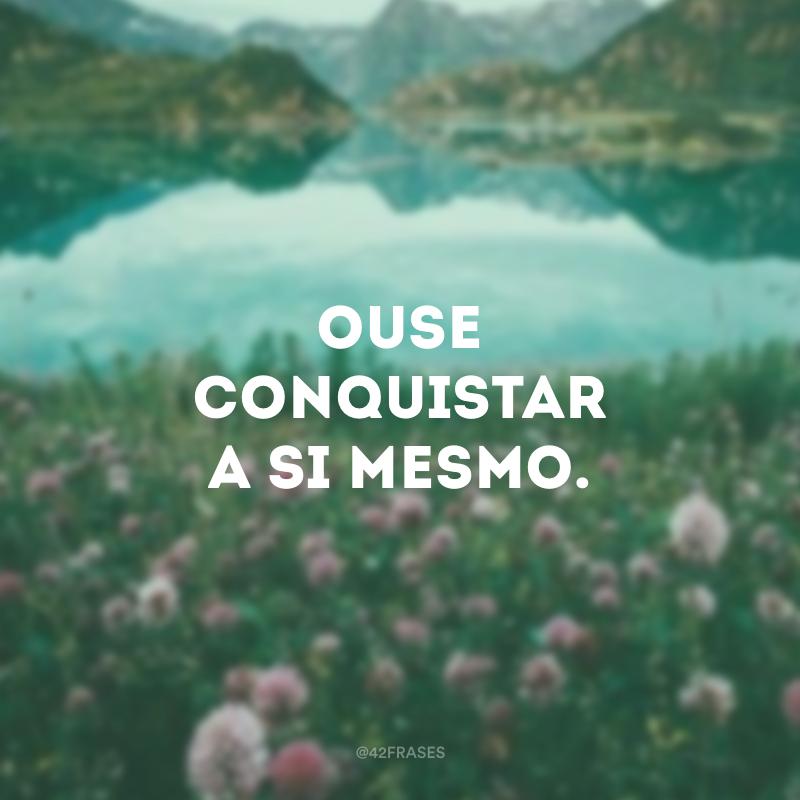 72 Frases De Conquista Para Te Encorajar A Realizar Seus Planos