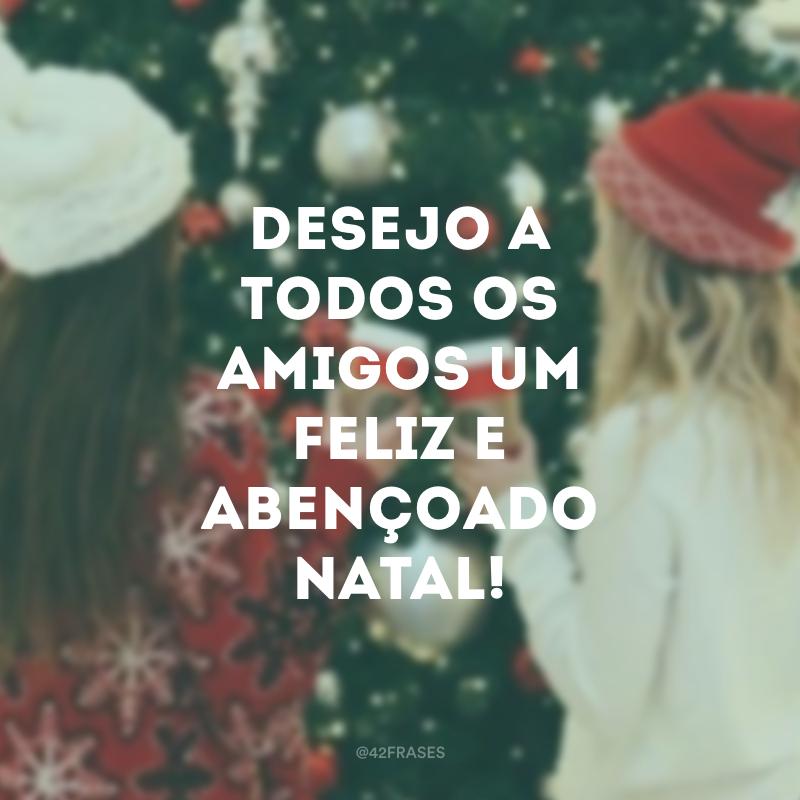 82 Frases De Natal Para Amigos Para Celebrar Essa Data Especial