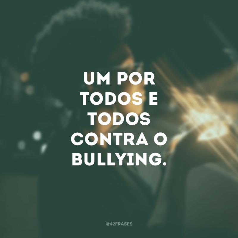 37 Frases Contra O Bullying Para Incentivar O Respeito Ao
