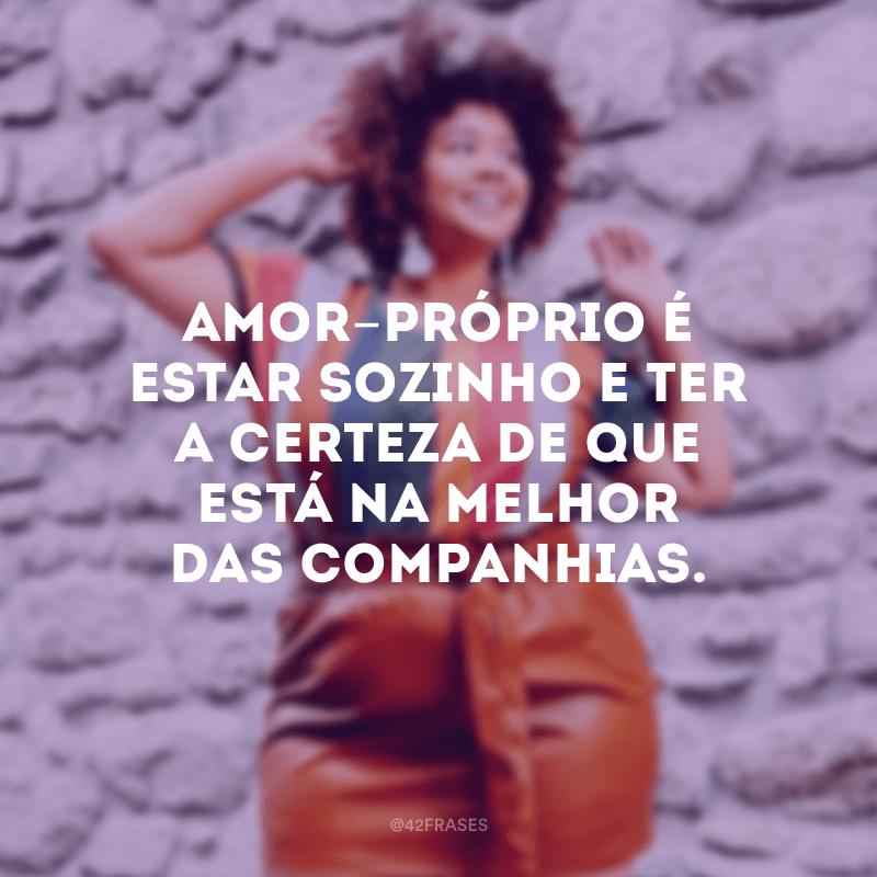 40 Frases De Amor Próprio Curtas Para Você Se Amar A Cada