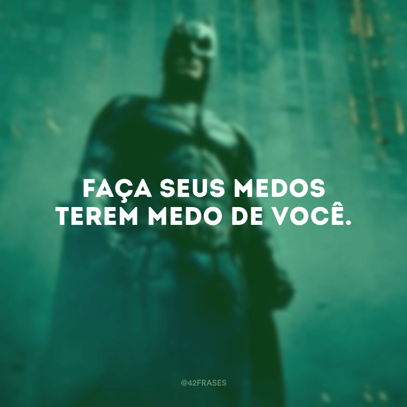 25 Frases Do Batman Para Refletir Com Os Pensamentos Do Herói