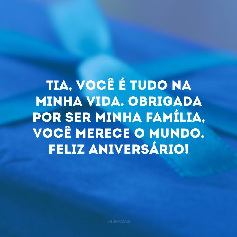 Tia, você é tudo na minha vida. Obrigada por ser minha família, você merece o mundo. Feliz aniversário!