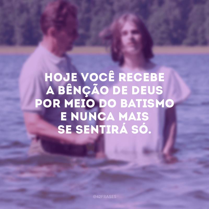 40 Frases Para Batizado Que Simbolizam A Entrega Da Vida A Deus